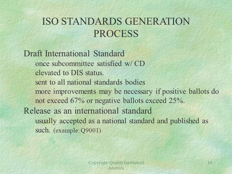 ISO STANDARDS GENERATION PROCESS