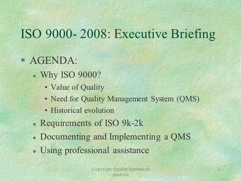 ISO 9000- 2008: Executive Briefing