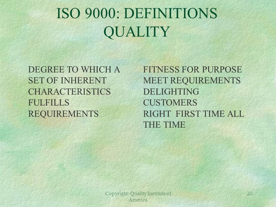 ISO 9000: DEFINITIONS QUALITY