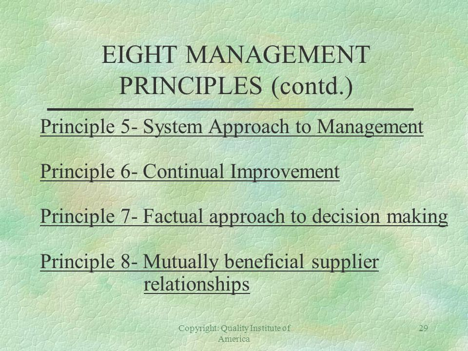 EIGHT MANAGEMENT PRINCIPLES (contd.)