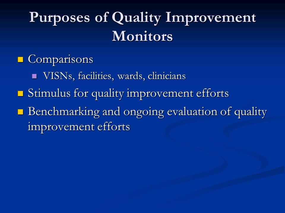 Purposes of Quality Improvement Monitors
