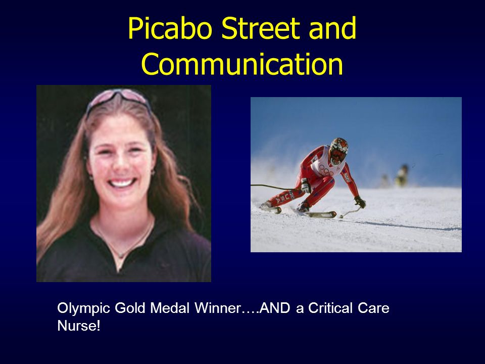 Picabo Street and Communication