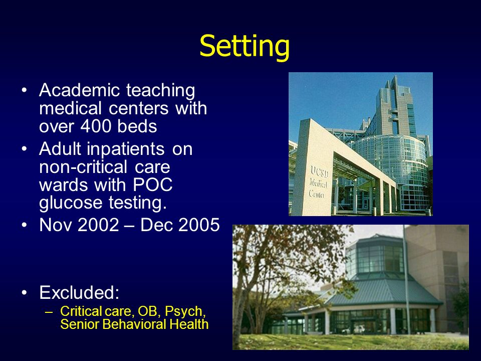 Setting Academic teaching medical centers with over 400 beds