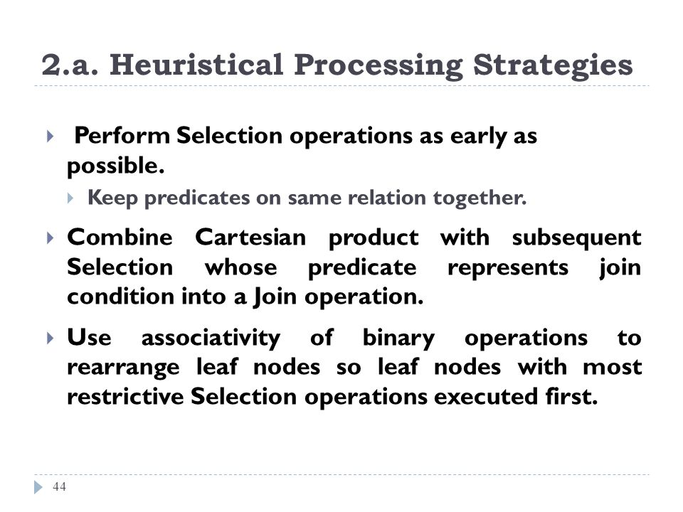 2.a. Heuristical Processing Strategies
