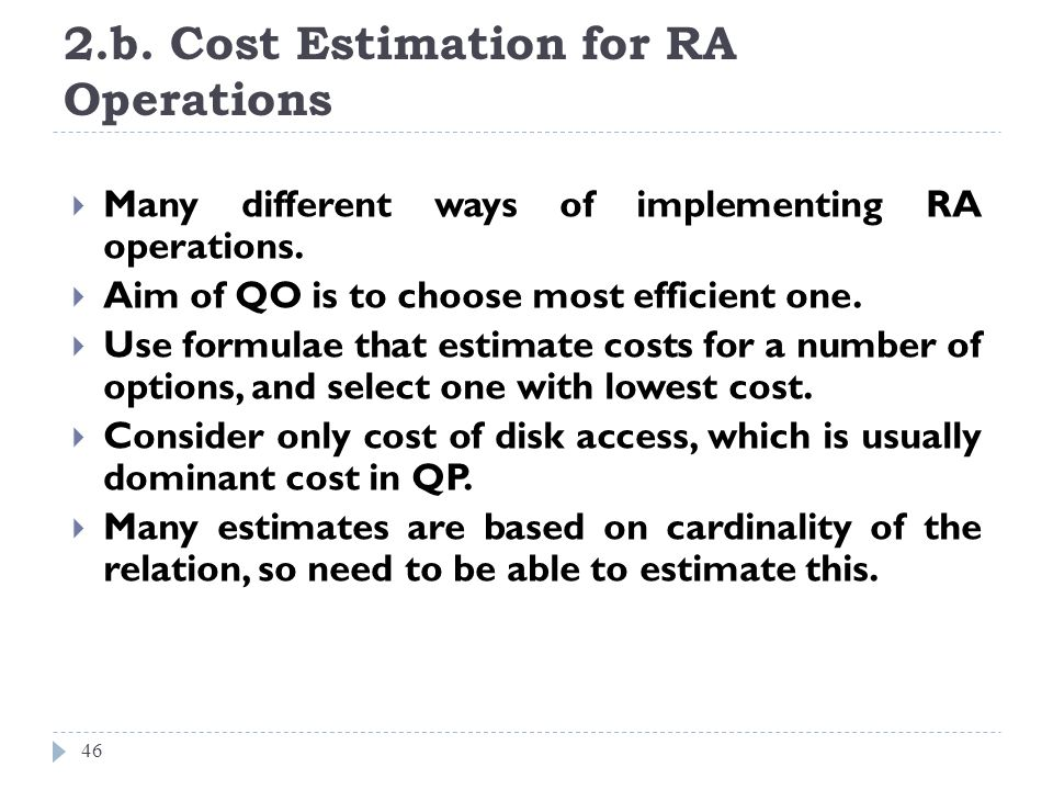 2.b. Cost Estimation for RA Operations