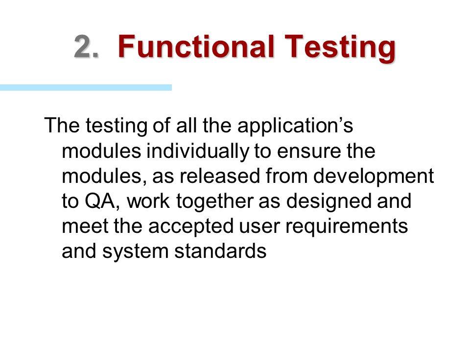 2. Functional Testing