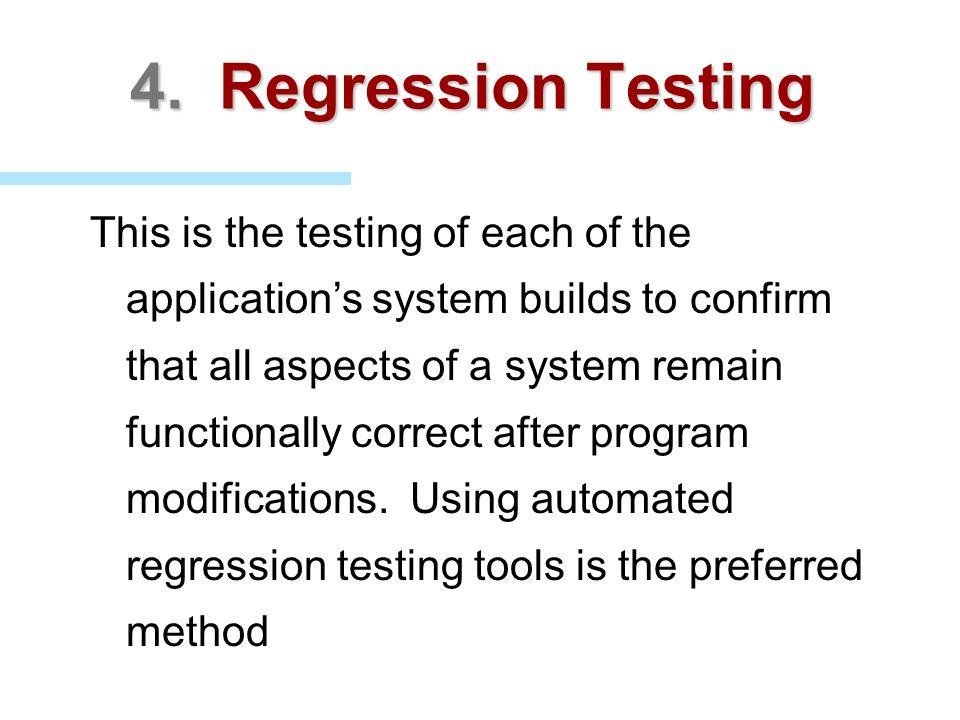 4. Regression Testing