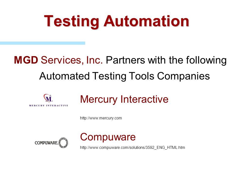 Testing Automation Mercury Interactive http://www.mercury.com