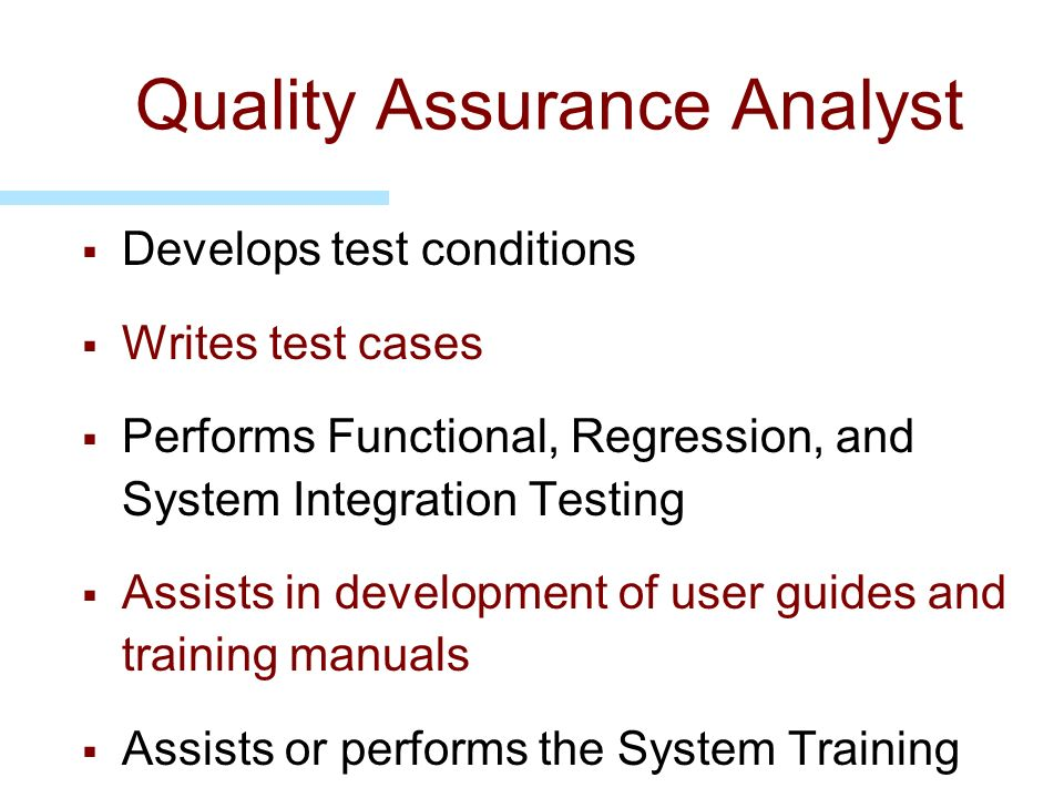 Quality Assurance Analyst