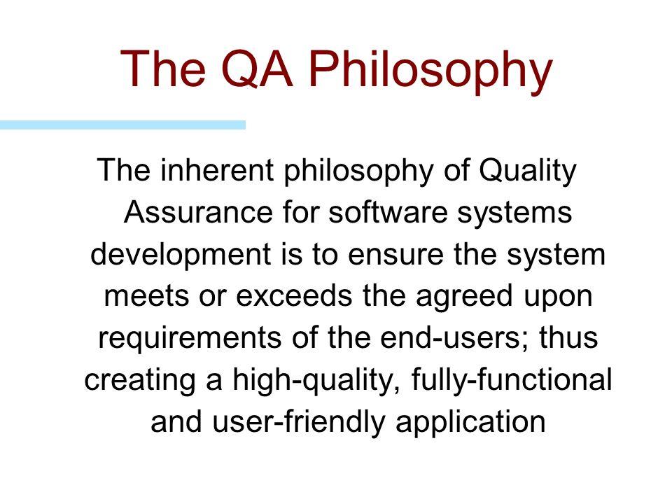 The QA Philosophy