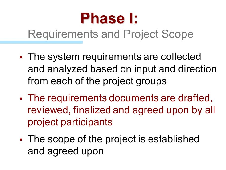 Phase I: Requirements and Project Scope