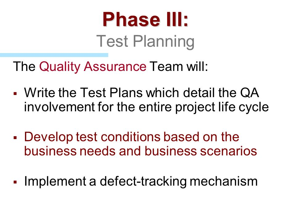 Phase III: Test Planning