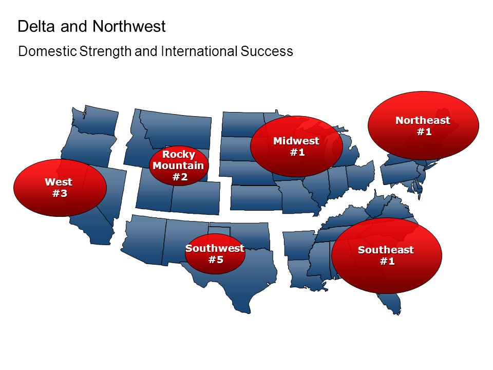 Delta and Northwest Domestic Strength and International Success