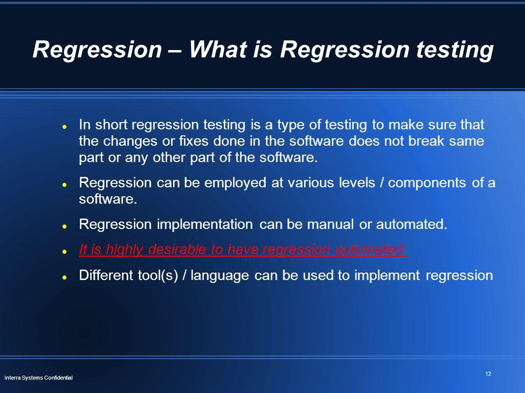 Regression – What is Regression testing