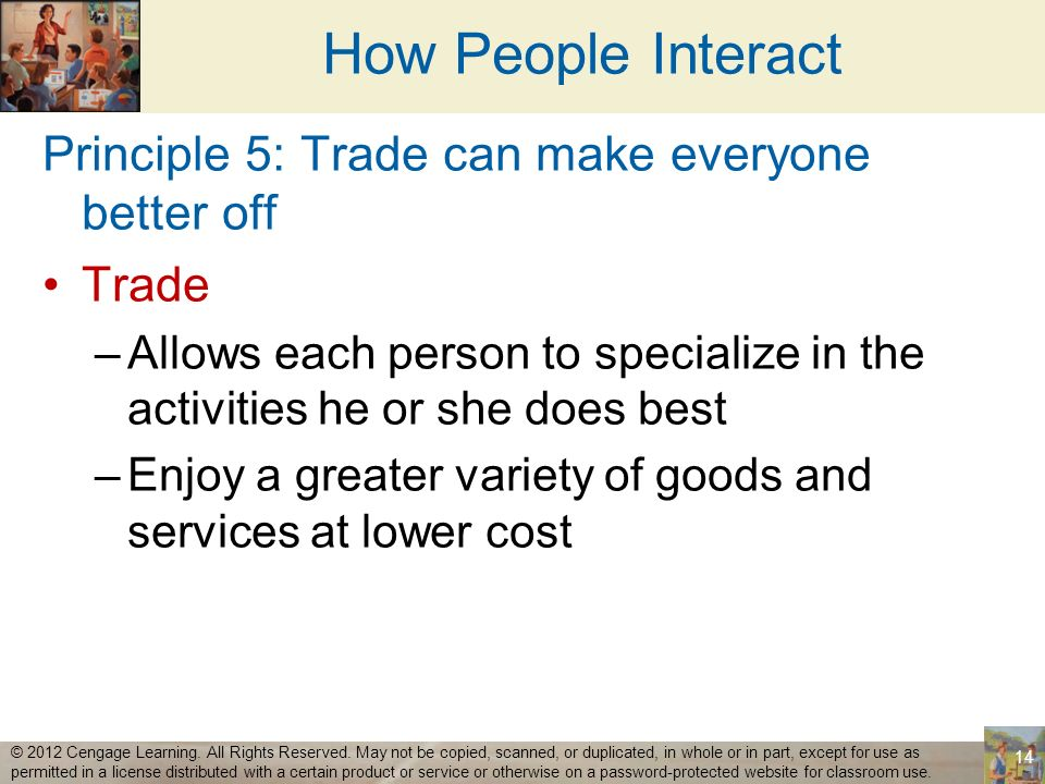 How People Interact Principle 5: Trade can make everyone better off
