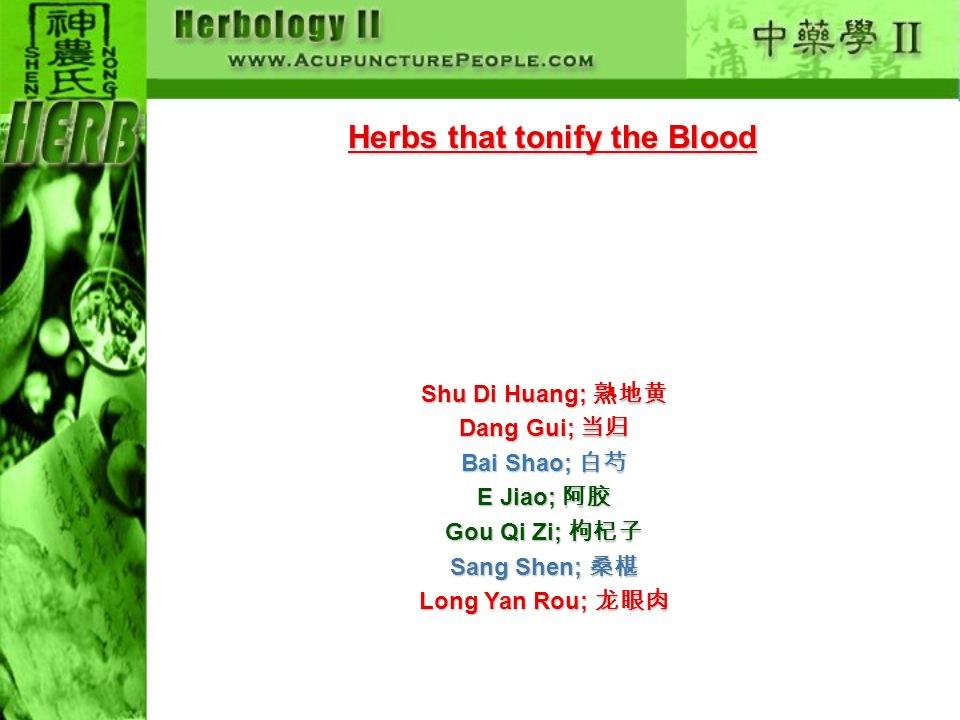 Herbs that tonify the Blood