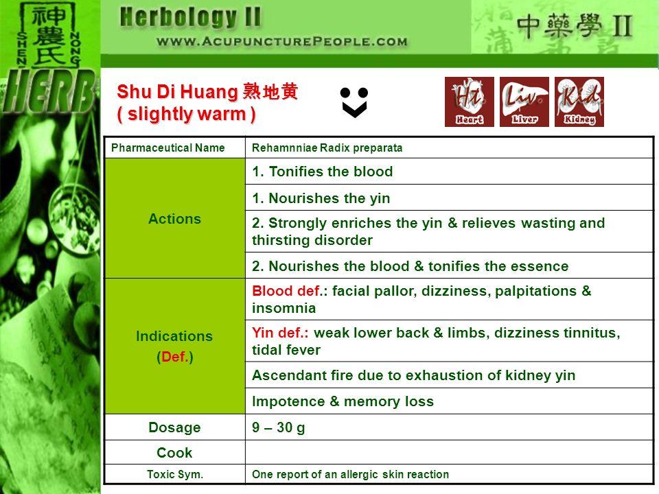 Shu Di Huang 熟地黄( slightly warm )