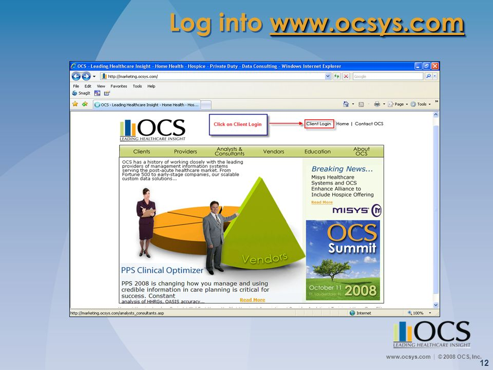 Log into www.ocsys.comSo let's get started…first you need to log into www.ocsys.com, click on Client Login.