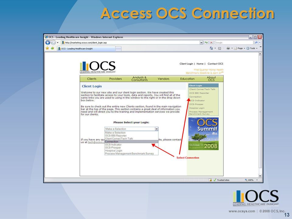 Access OCS Connection You can select your login for Connection from the drop down box, or over on the right hand side in the green box.