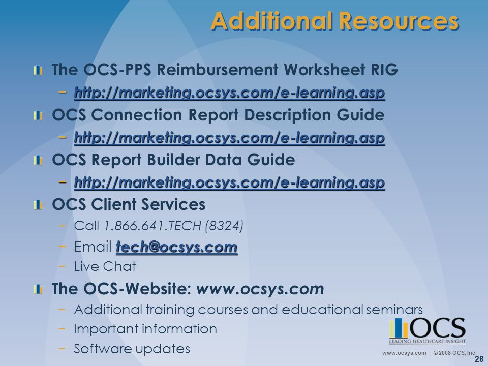 Additional Resources The OCS-PPS Reimbursement Worksheet RIG