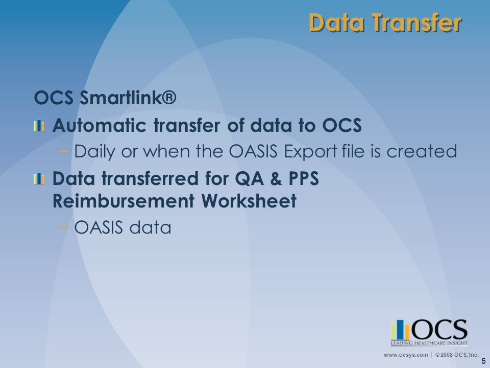 Data Transfer OCS Smartlink® Automatic transfer of data to OCS