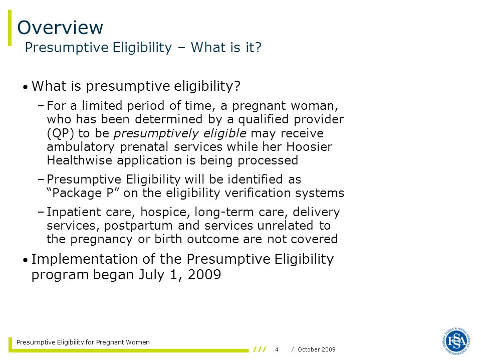Overview Presumptive Eligibility – What is it