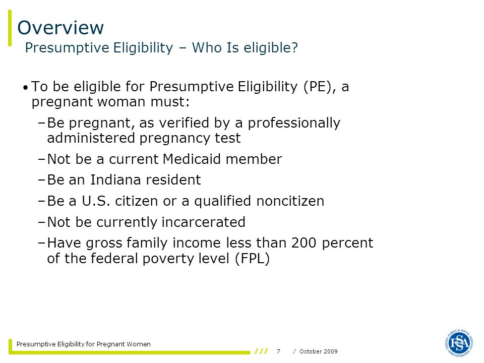 Overview Presumptive Eligibility – Who Is eligible