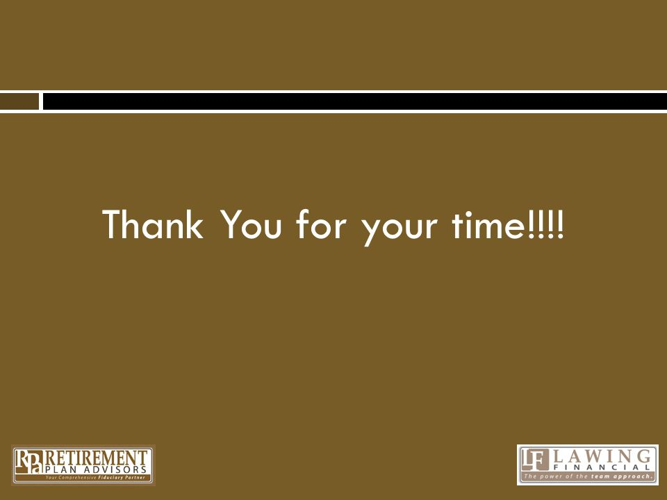 Thank You for your time!!!!