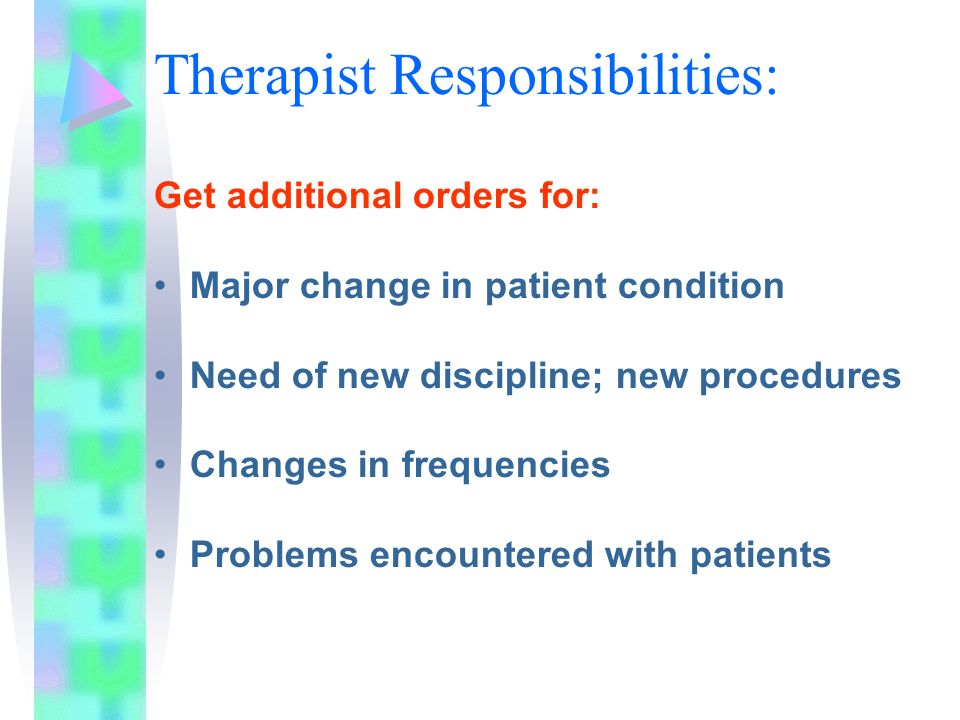 Therapist Responsibilities:
