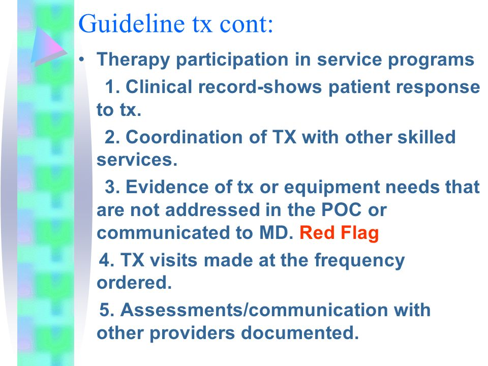 Guideline tx cont: Therapy participation in service programs