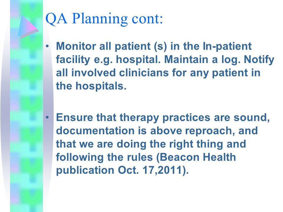 QA Planning cont: