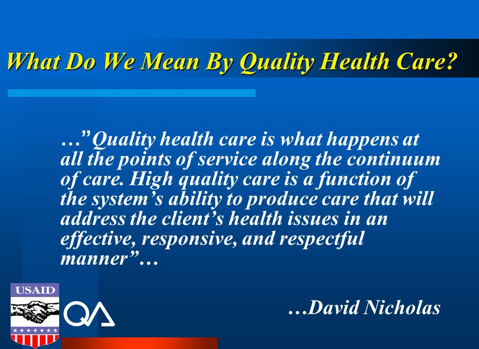 What Do We Mean By Quality Health Care