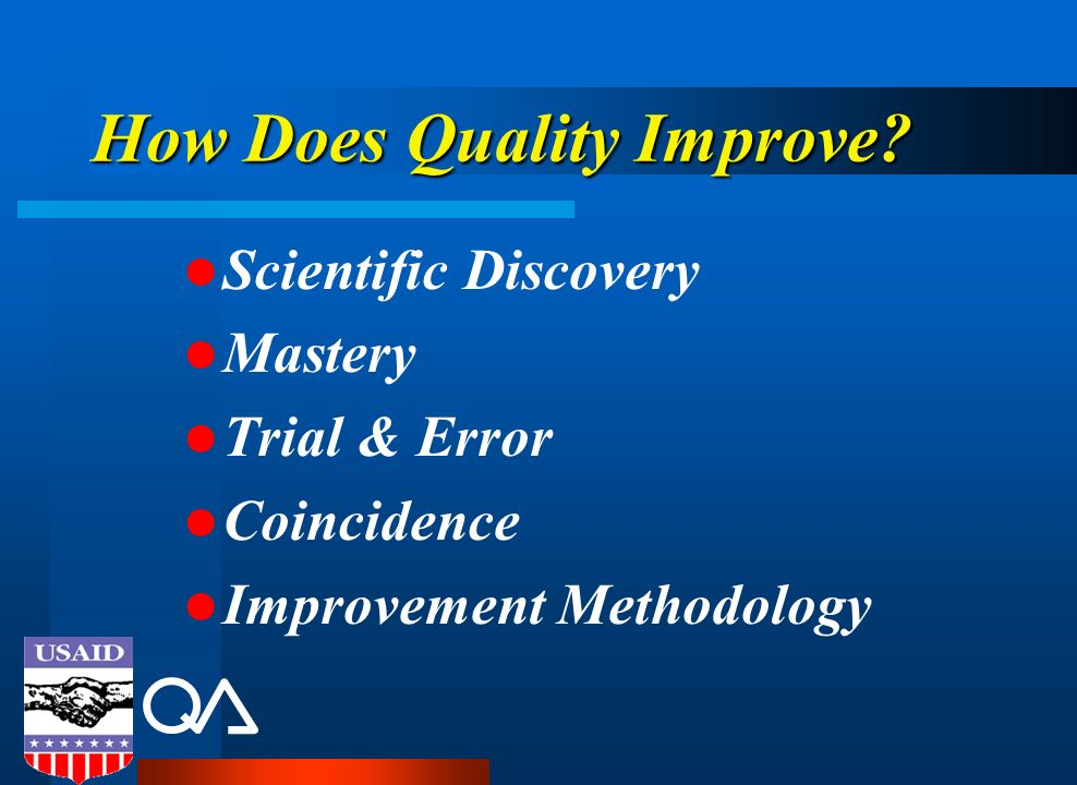 How Does Quality Improve