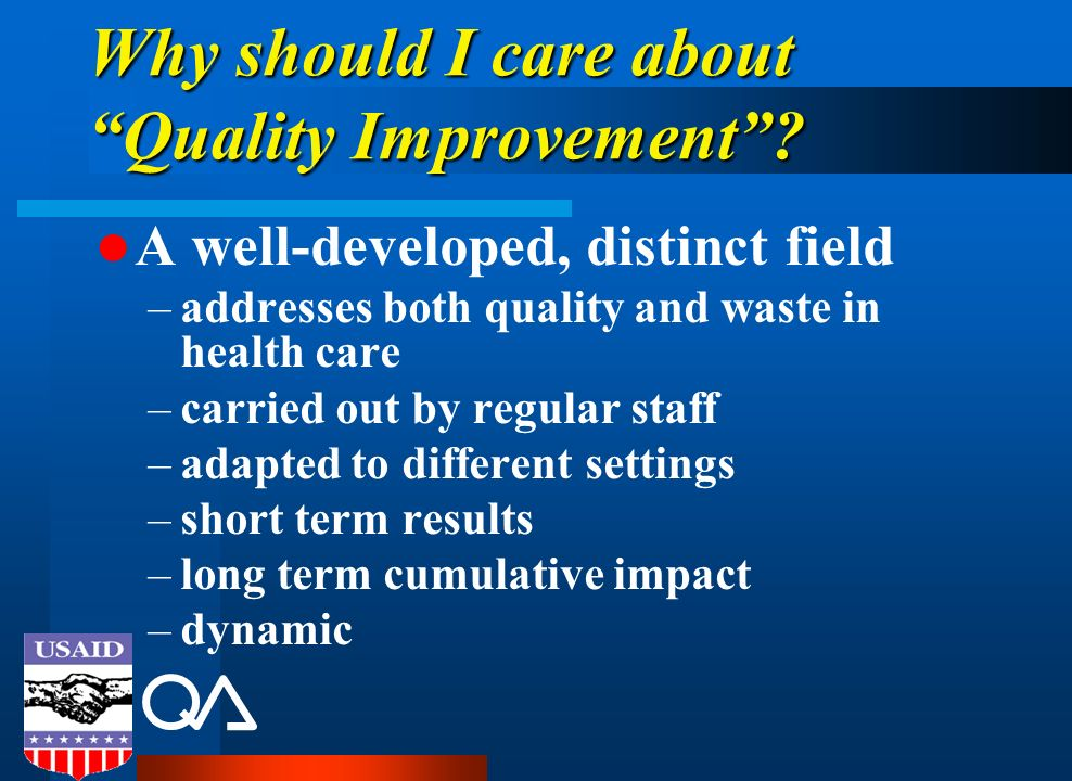 Why should I care about Quality Improvement