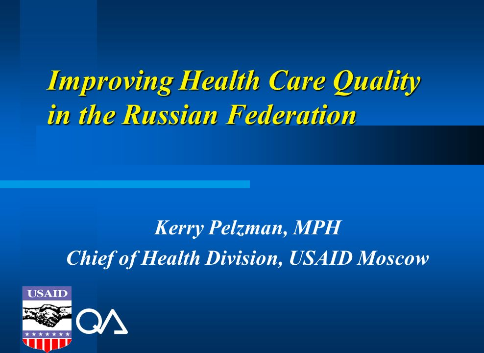 Improving Health Care Quality in the Russian Federation