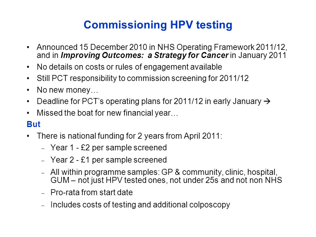 Commissioning HPV testing