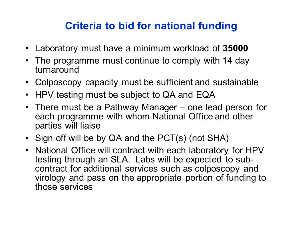 Criteria to bid for national funding