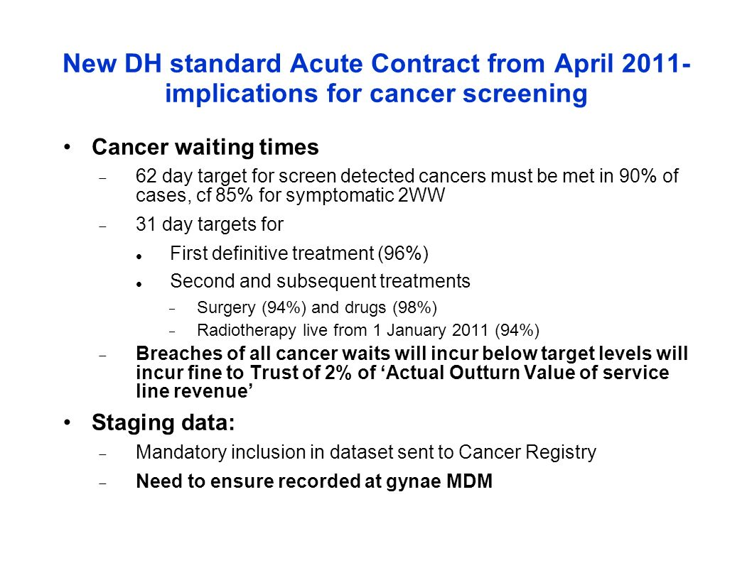 New DH standard Acute Contract from April 2011- implications for cancer screening