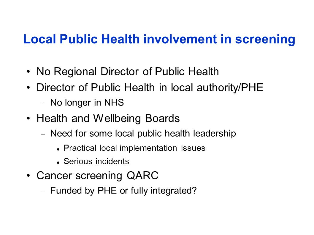 Local Public Health involvement in screening