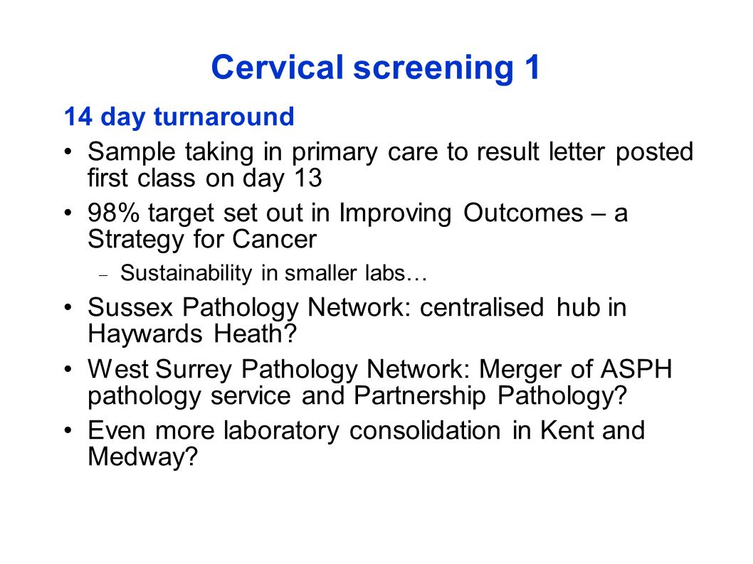 Cervical screening 1 14 day turnaround