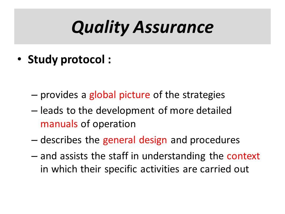 Quality Assurance Study protocol :