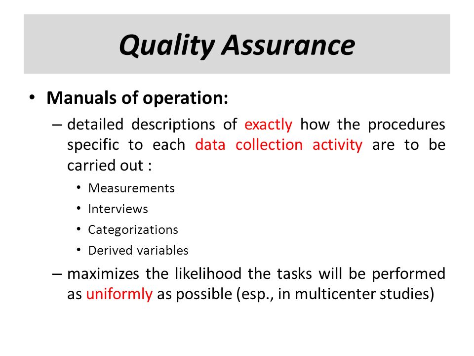 Quality Assurance Manuals of operation: