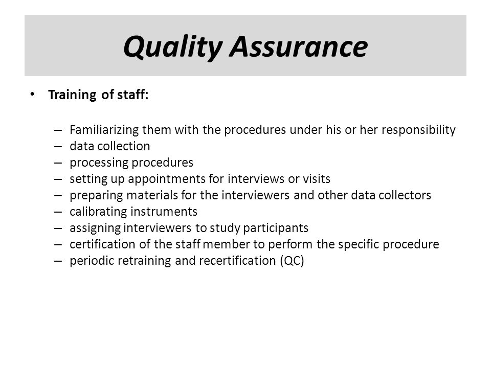 Quality Assurance Training of staff: