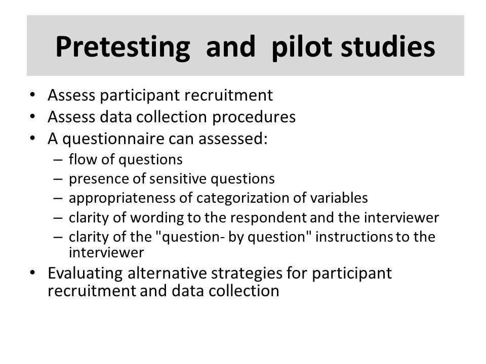 Pretesting and pilot studies