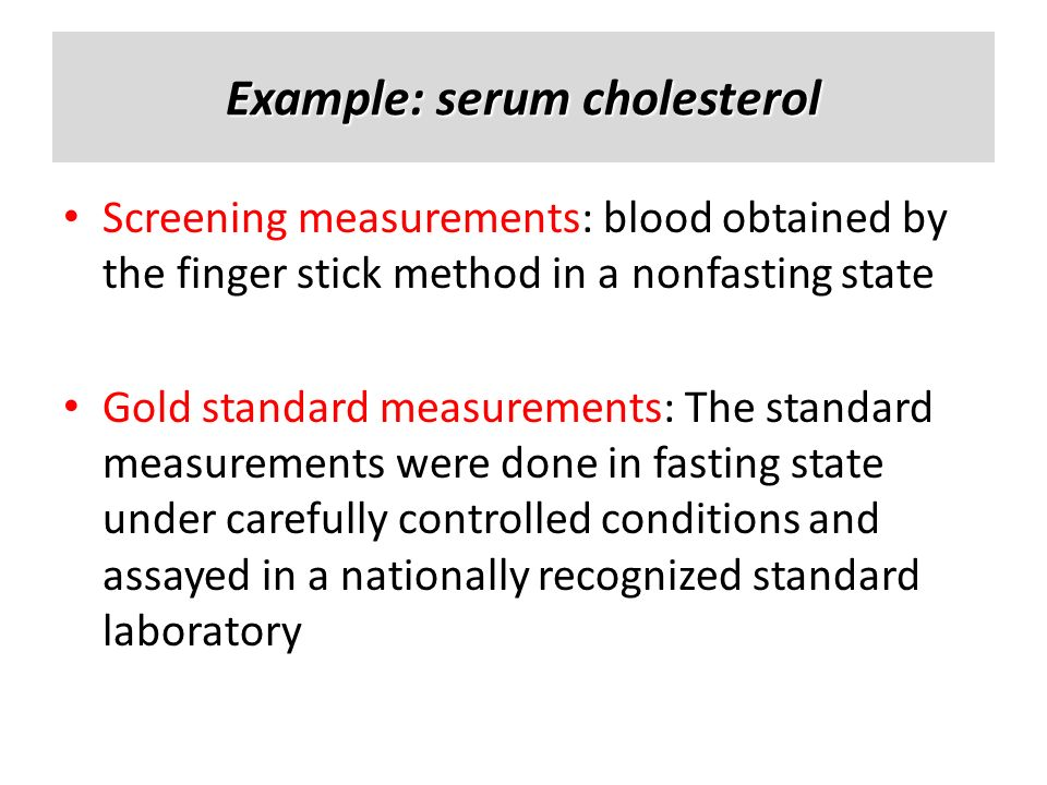 Example: serum cholesterol