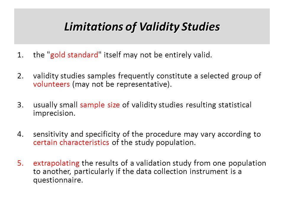 Limitations of Validity Studies