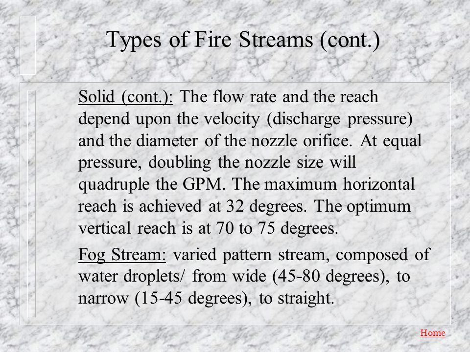 Types of Fire Streams (cont.)