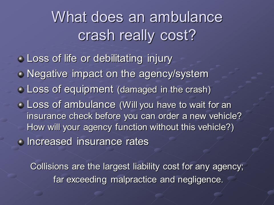 What does an ambulance crash really cost