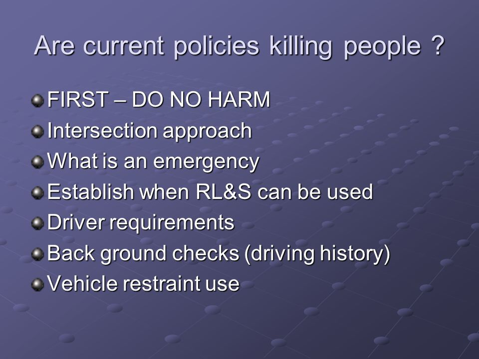 Are current policies killing people