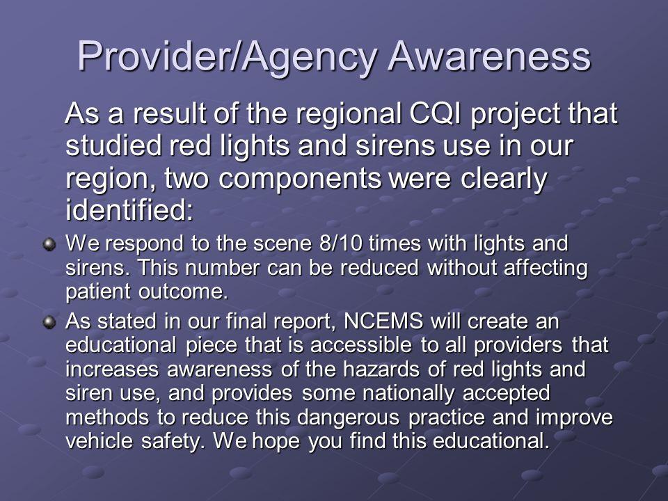 Provider/Agency Awareness